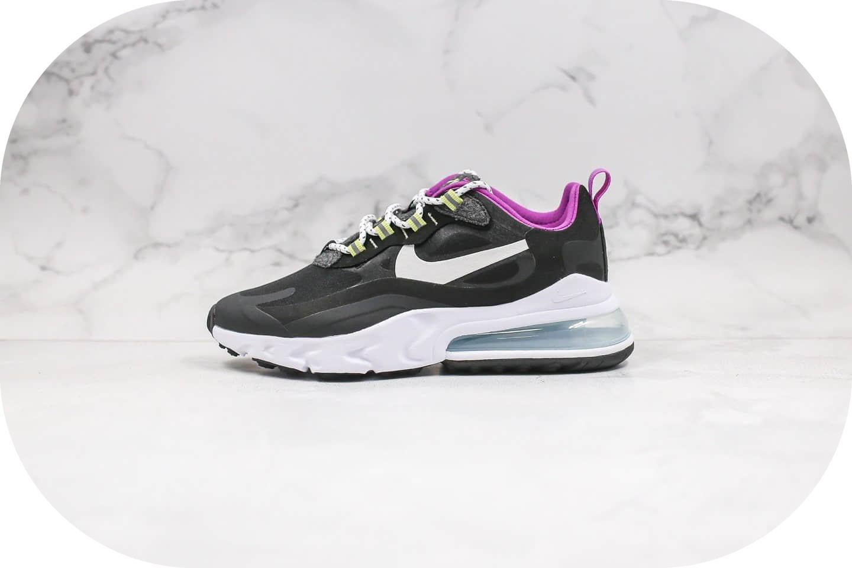 耐克Nike Max 270 React纯原版本高桥盾Max270气垫鞋黑紫色内置真实气垫原盒原标 货号:CV7956-011